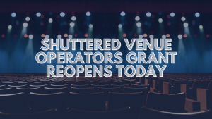 Shuttered Venue Operators Grant Reopening Today